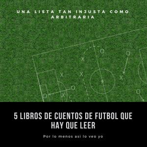 5 libros de cuentos de futbol que hay que leer